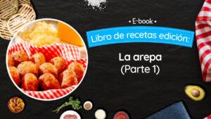 La Arepa (parte 1)