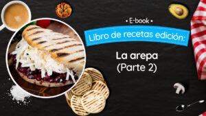 La Arepa (Parte 2)