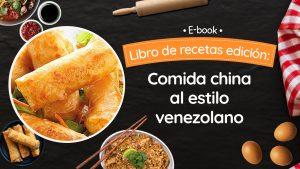 Comida China al estilo venezolano