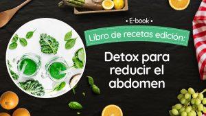Detox para reducir abdomen